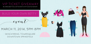 Business Betties | Build Your Own Betty Event | VIP Ticket Contest