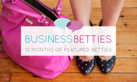 A Year of Betties | 12 Hot Entrepreneurs