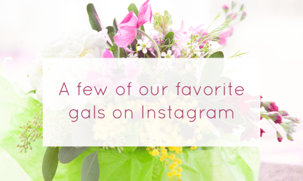 Our Favorite Gals on Instagram